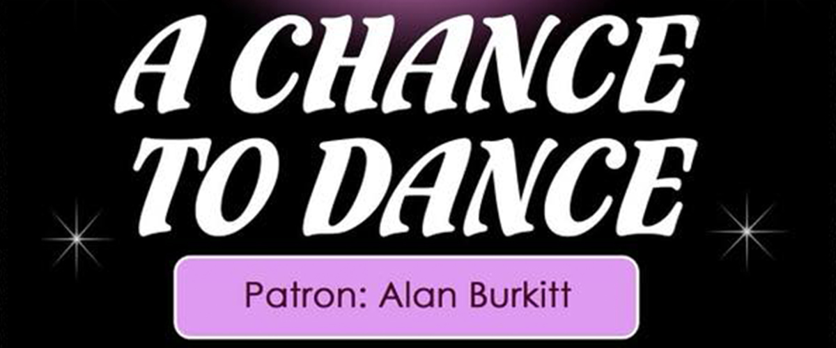A Chance to Dance – 1st July 2018